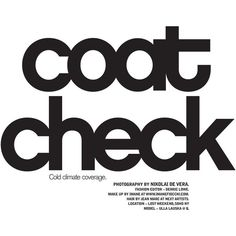 Coat Check ❤ liked on Polyvore featuring text, words, backgrounds, quotes, print, headlines, magazine, phrase and saying