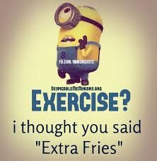 :-( NO extra fries. (after eating 1 kg fries)