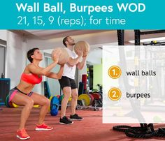 Wall Ball, Burpees WOD: 21, 15, 9 reps for time