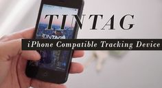 TINTAG - iPhone Compatible Tracking Device.