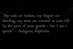 from Antigone by Sophocles #classical #tragedy