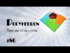Origami Tutorial - How to fold Origami Polyhedron step-by-step - DIY