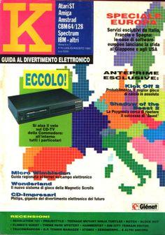 K Magazine!  Mitica rivista su i videogiochi , la compravo per leggere anteprime sull'amiga. Semplice e diretta, scritta da persone appassionate e orgogliose di essere videogiocatori.