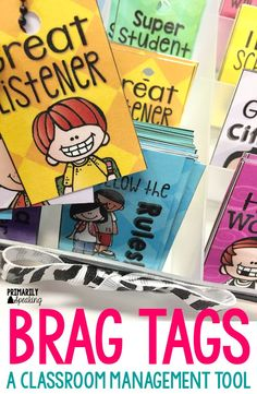 Do you use brag tags? They are an effective classroom management tool that motivates students to make good choices. Having a variety of tags available to pick from, like these, makes it an easy classroom management tool.