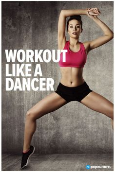 8 Moves to Get a Dancer's Lean Body