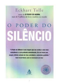 Poder do Silêncio - Eckhart Tolle I Love Books, Good Books, Books To Read, My Books, Eckhart Tolle, Jesus Book, Lie To Me, Literary Quotes, Reading Challenge