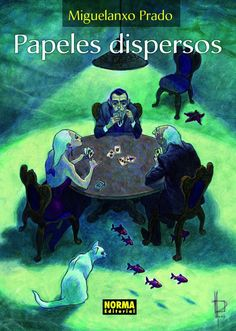"""Papeles dispersos"" (Colección Miguelanxo Prado). Editado por Norma."