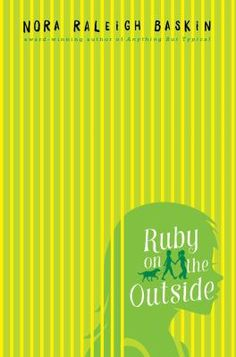 8/25/15 - Ruby on the Outside by Nora Raleigh Baskin