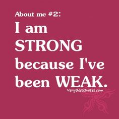 Quotes About Me - I am strong