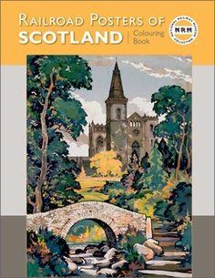 Railroad Posters of Scotland Coloring Book