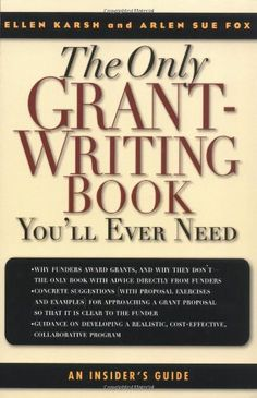 http://theofficialgrants.com/pinnable-post/the-only-grant-writing-book-youll-ever-need-top-grant-writers-and-grant-givers-share-their-secrets The competition for government and foundation grants is steeper than ever in this post-9/11 environment of urgent monetary need. For everyone who has to raise money through grants, for every type of organization and government agency, comes a book that details winning strategies for developing grant pr...