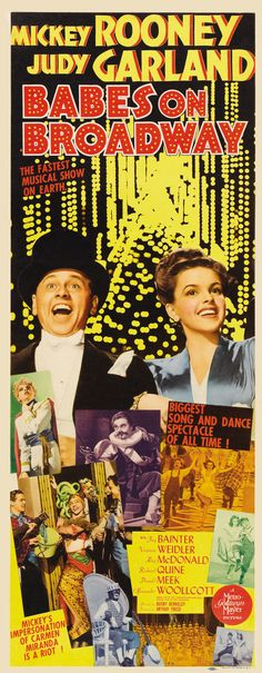 Babes on Broadway Mickey Rooney, Judy Garland Classic Movie Posters, Classic Movies, Old Hollywood Movies, Classic Hollywood, Old Movies, Vintage Movies, Vintage Posters, Busby Berkeley, Big Songs