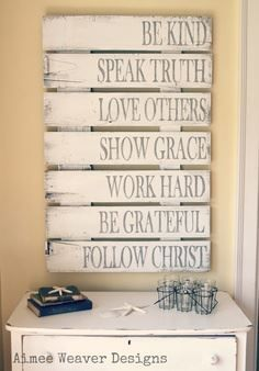 Great way to use pallets! Love the quotes/sayings. Although Follow Christ should be at the top. I like this idea