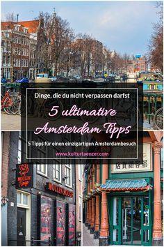 5 Amsterdam Tipps - Dinge, die du auf keinen Fall verpassen darfst! #travelguide #amsterdam #mustdo