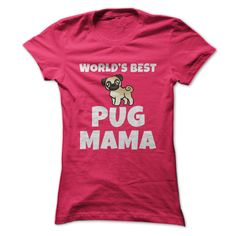 #dogs #hamster... Nice T-shirts  Worlds Best Pug Mama - (3Tshirts)  Design Description: Let everyone know you are the worlds best pug mama with this cool pug mama t-shirt or hoodie. Makes a great gift for pug moms everywhere.  If you don't completely love this Tshi...