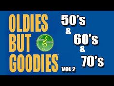 50's and 60's Oldies Hits - 50's, 60's & 70's Best Songs (Oldies but Goodies) VOL 2 - YouTube
