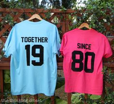 """""""Together Since"""" T-Shirts - Such a great idea for an anniversary gift! via thinkingcloset.com"""