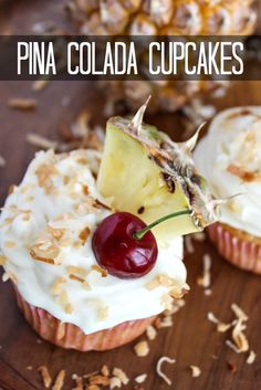 pineapple cupcakes + coconut cream cheese frosting = pina colada cupcakes