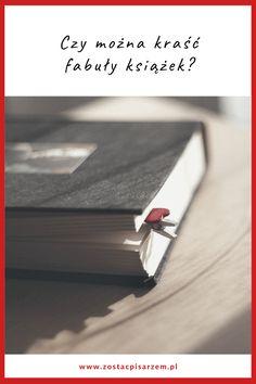 Nawet nie wiesz, ile osób kradnie sobie fabuły książek i nikt nie zwraca na to uwagi! Czy Ty też tak możesz? Oczywiście, że tak. Kradnij, ile się da, ale nie kopiuj, tylko się inspiruj.  #fabulapowiesci #fabula #pisaniepowiesci #pomyslnafabule #pisanie Blog, Blogging