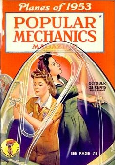 Popular Mechanics inspires, instructs and influences readers to help them master the modern world, whether it's practical DIY home-improvement tips, gadgets and digital technology, information on the newest cars or the latest breakthroughs in science. Magazine Images, Cool Magazine, Magazine Art, Magazine Covers, Welcome To The Future, Back To The Future, Digital Technology, Science And Technology, Mad Movies