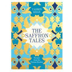THE SAFFRON TALES: RECIPES FROM THE PERSIAN KITCHEN | Wheel&Barrow Homewares