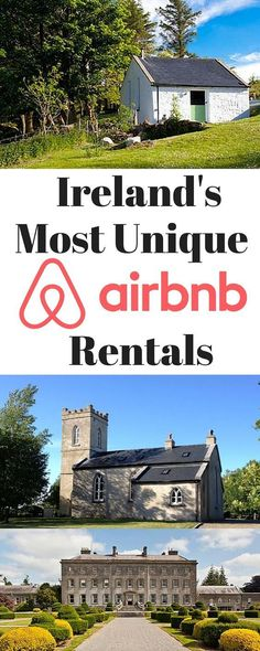 From castles to old schools, renovated churches and the world's first self-catering pub, here are Ireland's most unique Airbnb rentals. #ad