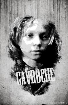 Gavroche- My favorite Les Mis character.  Seriously under represented in the musical.