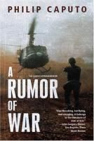 A Rumour Of War (1999) by Philip Caputo