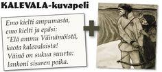 Kalevalan päivä #Kalevala #kuvapeli #kalevalanpäivä #Lönnrot #taide #kultakausi #kansallisgalleria #kuvis #kuvaamataito #äikkä #äidinkieli #aivojumppa Emo, Ecards, E Cards, Emo Style