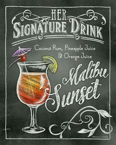 Signature Drink Signs Chalkboard style Prints for by RockinChalk Chalkboard Print, Chalkboard Designs, Drink Signs, Bar Signs, Cocktail Drinks, Alcoholic Drinks, Beverages, Malibu Sunset, Wedding Signature Drinks
