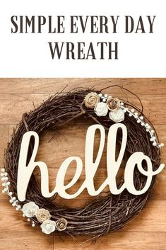 Simple rustic welcome wreath hello #rustic #wreath #ad