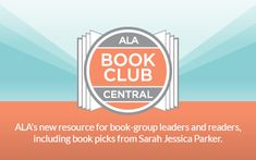 Book Club Central - ALA's new resource for book-group leaders and readers, including book picks from Sarah Jessica Parker. Book Clubs, Book Club Books, Have Time, Have Fun, Book Club Questions, Kindergarten Blogs, Starting A Book, Graduate Program, Ministry Ideas
