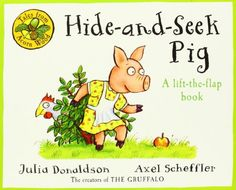 Hide-And-Seek Pig. Written by Julia Donaldson (Tales from Acorn Wood) by Julia Donaldson http://www.amazon.com/dp/0230753116/ref=cm_sw_r_pi_dp_K5Yevb0HY0TW6