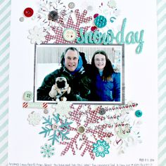 Snow Day - Scrapbook.com  Love the Timbergrove Collection from Fancy Pants Designs that was used to create this.