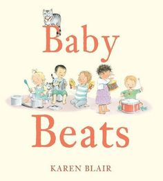 Baby Beats - Books - Welcome to Walker Books Australia Toddler Books, Childrens Books, Baby Books, Best Books To Read, Good Books, Early Childhood Australia, Baby Beat, Kids Gate, Children's Book Week