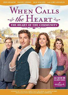 Daniel Lissing & Erin Krakow & Various-When Calls The Heart: The Heart Of The Community