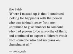 Life quotes, sad quotes, relationship quotes, quotes to live by, dating quotes Now Quotes, Life Quotes Love, True Quotes, Great Quotes, Words Quotes, Quotes To Live By, Motivational Quotes, Inspirational Quotes, Sayings