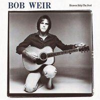 Bob Weir Heaven Help The Fool - vinyl LP – Knick Knack Records Grateful Dead Vinyl, Grateful Dead Albums, Used Vinyl Records, Bob Weir, The Jam Band, Richard Avedon, Concert Posters, The Fool