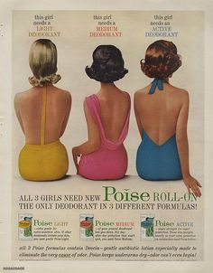 1961 Poise women's roll-on deodorant 3 women color photo vintage print ad Vintage Cards, Vintage Photos, Vintage Packaging, Packaging Design, Beauty Ad, Body Adornment, Low Self Esteem, Ad Art, Popular Culture