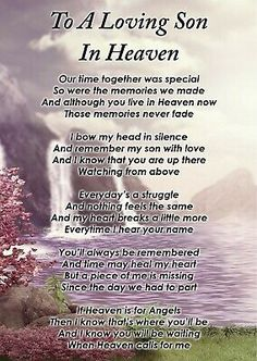 Dad In Heaven Quotes, Heaven Poems, Dad Quotes, Grandma Quotes, Truth Quotes, Life Quotes, Poem For My Son, Missing My Son, I Love My Son