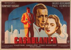 casablanca french movie poster herve morvan  -Oh, he's just like any other man, only more so.  -I was informed that you were the most beautiful woman ever to visit Casablanca. That was a gross understatement.   -Here's looking at you, kid.   -I wish I didn't love you so much.   - Of all the gin joints, in all the towns, in all the world, she walks into mine.  -Kiss me. Kiss me as if it were the last time.