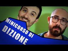 MINICORSO DI DIZIONE... Non Sarai Più Lo Stesso. - YouTube