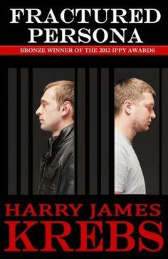 Fractured Persona: A Psychological Thriller by Harry Krebs, http://www.amazon.com/dp/B00GYYUZLK/ref=cm_sw_r_pi_dp_Eci.tb1GK0K2Z