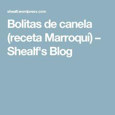 Bolitas de canela (receta Marroquí) – Shealf's Blog