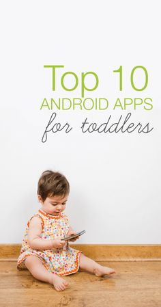 Finding decent Android apps for toddlers can be a bit of trial-and-error. Here are our family favorites, screened by mom and dad, loved by both toddlers.