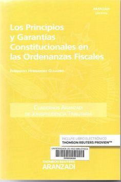 Los principios y garantías constitucionales en las ordenanzas fiscales / Fernando Hernández Guijarro