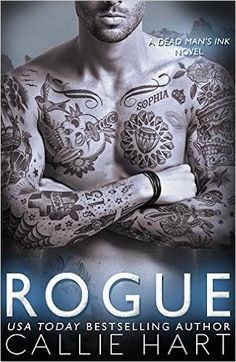Rogue (Dead Man's Ink Series Book 2) - Kindle edition by Callie Hart. Literature & Fiction Kindle eBooks @ Amazon.com.