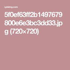 5f0ef63ff2b1497679800e6e3bc3dd33.jpg (720×720)