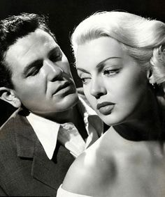 """""""When we get home Frank, then there will be kisses, kisses with dreams in them. Kisses that come from life, not death."""" - """"The Postman Always Rings Twice"""" (1946) John Garfield and Lana Turner"""