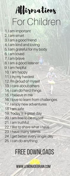 Affirmations for Kids - Lemonade Brain Affirmations for kids are wonderful and powerful! We all know, I love affirmations! I use them daily and, hello, I've been creating new ones left and right for you! Parenting Advice, Kids And Parenting, Parenting Quotes, Gentle Parenting, Peaceful Parenting, Parenting Classes, Teaching Quotes, Parenting Styles, Foster Parenting